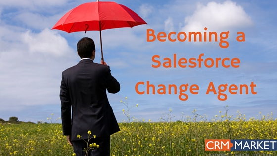 Image for 10 Tips for Becoming a Salesforce Change Agent